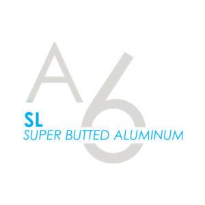 A6-SL Super Butted Aluminum